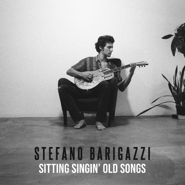 Sitting singin' old songs  Stefano Barigazzi album