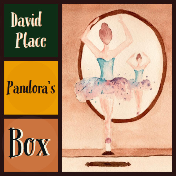 Pandora's Box David Place album